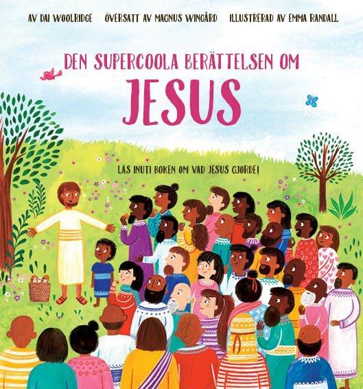 Den supercoola berättelsen om Jesus via bibelbutiken.se
