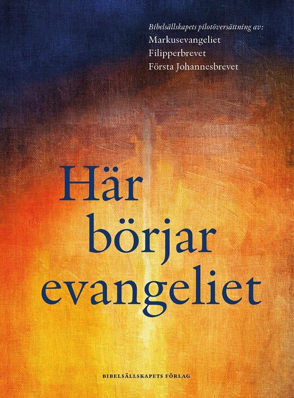 Här börjar evangeliet artikelnummer 2624 via bibelbutiken.se